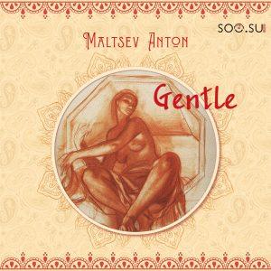 Maltsev Anton - Gentle