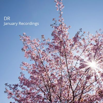 DR - January Recordings